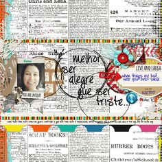 "the Portuguese text is a song that says ""that is better be happy than sad"" .  by Studio Basic (me!) @Sarah Chintomby Donohue One In A Million {collection} with Shawna Di's Doodling - Frames #1  DJB Momma Trish by Darcy Baldwin @Sarah Chintomby Donohue"