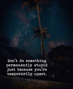 Plz don't do suicide and self harm that's wrong if ever needed a friend to talk just talk to me I will handle but plz Daily Quotes, Great Quotes, Quotes To Live By, Me Quotes, Motivational Quotes, Inspirational Quotes, Queen Quotes, Meaningful Quotes, Good Advice
