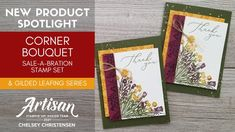 CORNER BOUQUET SALE-A-BRATION STAMP SET & GILDED LEAFING TUTORIAL SERIES #1 Thank You Handmade Card - YouTube Couple Fun, Bouquet Images, Leaf Cards, Card Making Tutorials, Flower Images, Small Flowers, Flower Cards, Stampin Up Cards, Birthday Cards