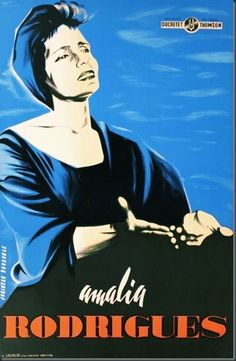 """Jouineau BAUDUGE – Vintage poster – Rare poster for Amalia Rodrigues, the most famous """"Fado"""" singer Posters Vintage, Retro Poster, Film Posters, Travel Posters, Vintage Advertisements, Vintage Ads, Portugal, Living Room Art, Graphic Art"""