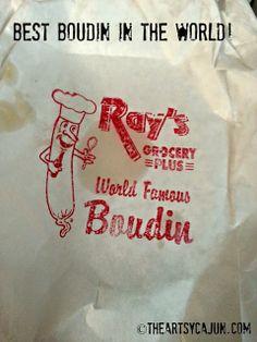 The Artsy Cajun, Best boudin in the world, Ray's boudin, It's a Cajun thing, Opelousas, Louisiana