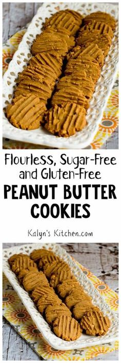 Flourless, Sugar-Free, Gluten-Free Peanut Butter Cookies Ingredients: 1 large egg 1 cup granular Stevia-in-the-Raw Granulated Sweetener (or use Splenda or another sweetener of your choice) 1 tsp. baking powder 1/2 tsp. Mexican vanilla (or vanilla extract) 1 cup creamy natural peanut butter (check sugar content, the one I used had only 1 gram sugar per serving) 1 tsp. water 1/3 cup chopped peanuts (optional) Instructions: Preheat oven to 350F/180C.[KalynsKitchen.com]