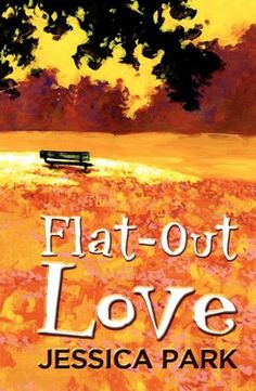 Flat-Out Love - Jessica Park  i knew it! i knew it! ha, this book turned out to be interesting and good. at first i lost a lot of blood because of the geeky exchange between the characters, i swear i didnt understand a bit of their earlier conversations in the book, and so i guess i became geeky mysel cause i was able to understand later on. It's a must read for me, it's really nice and interesting and well written (nosebleeds) and kinda a jolly version of a V.C Andrews novels.