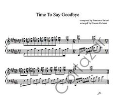 Time To Say Goodbye - Performed by Ernesto Cortazar Free Music Streaming, Online Music Stores, Saying Goodbye, Transcription, Piano Sheet Music, Sayings, Words, Going Away, Lyrics