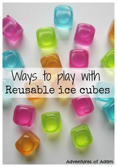 Ways to play with reusable ice cubes. Create toddler friendly play activities with plastic ice cubes. Simple play at home. Adventures of Adam