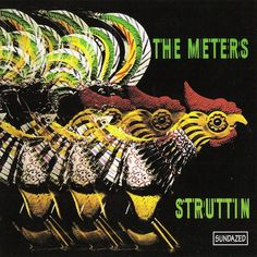 The Meters - Struttin'. Album Cover Rooster Graphic
