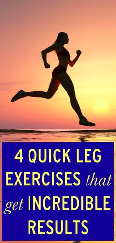 4 leg exercises that will give you incredible results #excercise #legday #cleaneating #health