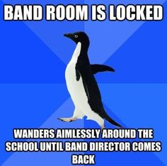 I take my instrument home every day and bring it back and have to wait for Mrs.Adam to get there so I just slowly walk around