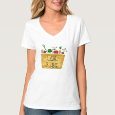 I Eat to Live T-Shirt