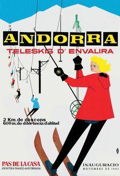1957 ski poster for the Andorran ski area El Pas de la Casa. Winter Family Vacations, Ski Vacation, Andorra, Oahu, Vintage Ski Posters, Best Ski Resorts, Photo Vintage, Retro Logos, Classic Books