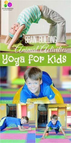 Yoga for Kids: 3 Fun Animal Brain-Building Activities for Higher Learning Part II   ilslearningcorner.com #yogaforkids #kidsacttivities