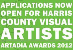 Calling all Visual Artists in Harris County Texas: It's Artadia Time Harris County Texas, Announcement, Awards, Artists, Artist