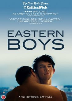 Eastern Boys (2013) http://firstrunfeatures.com/easternboyshv.html