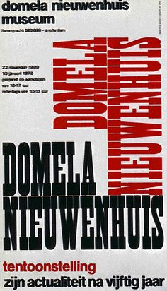 Poster designed by Dick Elffers for the Domela Nieuwenhuis Museum Amsterdam 1969.