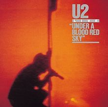 Under a Blood Red Sky is a mini-LP live album by Irish rock band U2, produced by Jimmy Iovine and released in 1983. Along with its companion concert film, U2 Live at Red Rocks: Under a Blood Red Sky, the release helped establish U2's reputation as a live band, making the band a popular live college rock act.