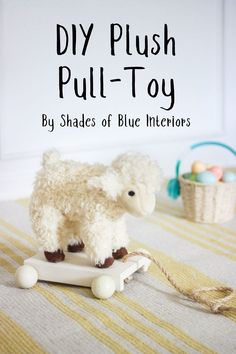 How to convert a regular plush animal into a DIY Plush Pull-Toy for a small child. Perfect gift for Easter, a baby shower, or a birthday. Baby's First Easter Basket, Diy For Kids, Crafts For Kids, Diy Projects Small, Diy Kids Furniture, Outdoor Furniture, Easter Toys, Easter Crafts, Nursery Decor Boy