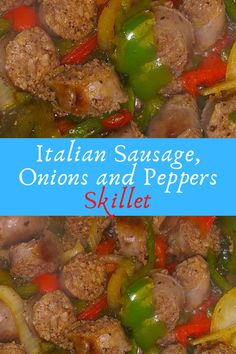 Italian Sausage, Onions and Peppers Skillet #Italian #Sausage, #Onions #and #Peppers #Skillet