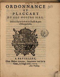 Ordonnance et placcart ... descreté sur le faict de la chasse & port d ... - Filips IV (Koning van Spanje), Raad van Brabant - Google Books
