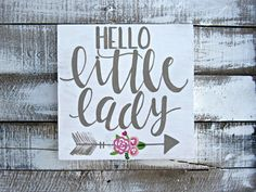 The cutest little sign for your little ones nursery. Hello Little Man is stained dark walnut and the lettering is in white. Hello Little Lady is