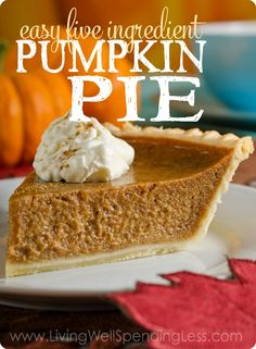 Nothing says fall like freshly baked pumpkin pie!  This oh-so-easy pumpkin pie literally comes together in just five minutes of hands on time, but provides all the homemade flavor you crave!  Wow your Thanksgiving guests AND keep your sanity this year with this amazing no-fail recipe!