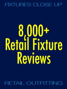 When is there too much of a good thing? Hard to say, but FixturesCloseUp just posted its 8,000 fixture review … the good, the bad, and the ugly … in over 550 categories … by generic fixture and fam… Retail Fixtures, Close Up, Sayings, Lyrics, Word Of Wisdom, Quotes, Proverbs