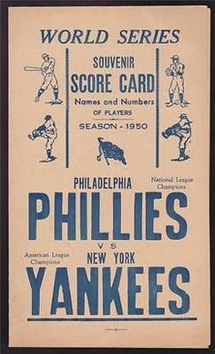 1950 Phillies World Series Score Card Program Phillies Baseball, Baseball Cards, Phillies World Series, Philadelphia Phillies, New York Yankees, Scores, Names, Phan