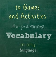 10 Game and Activities to Practice Vocabulary