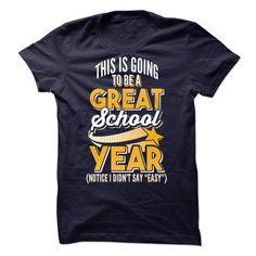 Great School Year T Shirt, Hoodie, Sweatshirt