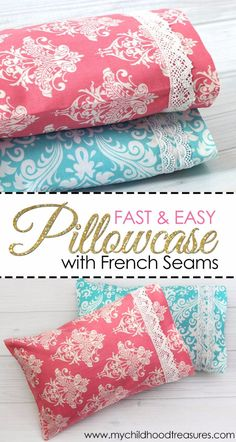 DIY Pillowcases - Fast And Easy Pillowcase With French Seams - Easy Sewing Projects for Pillows - Bedroom and Home Decor Ideas - Sewing Patterns and Tutorials - No Sew Ideas - DIY Projects and Crafts for Women http://diyjoy.com/sewing-projects-diy-pillowcases