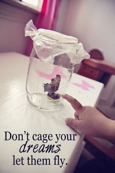 Don't cage your dreams