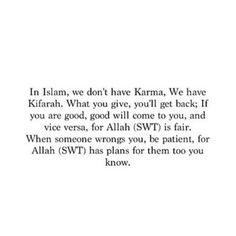 karma in islam Allah Quotes, Muslim Quotes, Quran Quotes, Religious Quotes, Great Quotes, Quotes To Live By, Me Quotes, Islamic Inspirational Quotes, Islamic Quotes