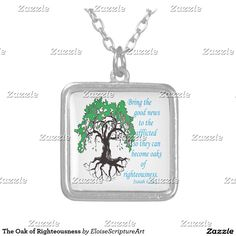 The Oak of Righteousness Square Pendant Necklace