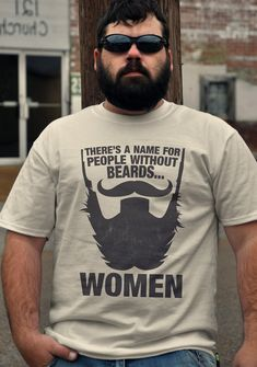 THERES A NAME FOR PEOPLE WITHOUT BEARDS... WOMEN