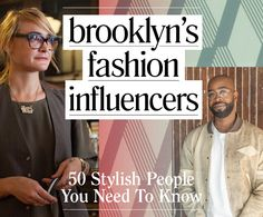 Brooklyn's Fashion Influencers: 50 Stylish People You Need to Know ...