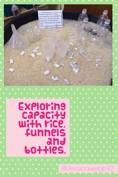 Exploring capacity with rice, bottles and funnels. Such a nice capacity… Maths Eyfs, Eyfs Classroom, Eyfs Activities, Nursery Activities, Preschool Math, Kindergarten Math, Fun Math, Numeracy, Counting Activities