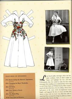 """I Love Lucy paper dolls. """" She liked the outfit so much Elois recreated the design in yellow as a housecoat for the film; Forever,Darling"""""""