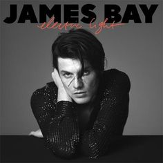 """Upon announcing his sophomore album, 'Electric Light,' English singer-songwriter James Bay returns with a second promo single, """"Pink Lemonade. Jeff Buckley, Justin Timberlake, Paul Mccartney, Adele, Itunes Music, Chaos And The Calm, Folk Rock, Jazz, Singer Songwriter"""
