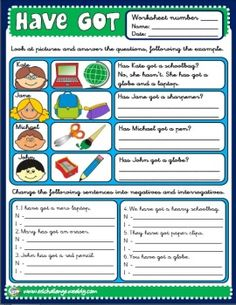 HAVE GOT - WORKSHEET 11 http://eslchallenge.weebly.com/packs.html