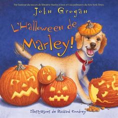 Trick or treat, Marley!,by John Grogan. (Harper, an imprint of HarperCollins Publishers, Marley the high-spirited puppy tries to help his family with a Halloween party. Halloween Books For Kids, Spooky Halloween, Halloween Treats, Halloween Party, Happy Halloween, John Grogan, Fake Spider, Spider Webs, Marley Family