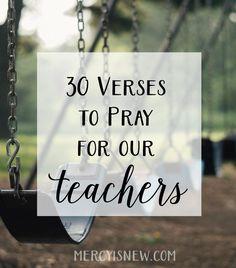 30 Verses to Pray for Our Teachers {Free Printable Teacher Thank-You Notes}