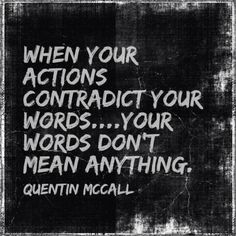 communication is actually non-verbal, therefore actions speak louder than words Great Quotes, Quotes To Live By, Me Quotes, Motivational Quotes, Inspirational Quotes, Positive Quotes, Denial Quotes, Lying Quotes, Hypocrite Quotes