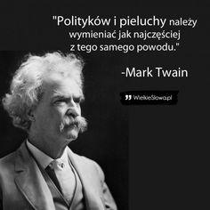 Mark Twain, Humor, Motto, Einstein, Don't Forget, Writer, Names, Wisdom, Words