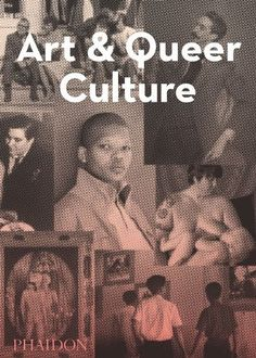 Art and Queer Culture by Catherine Lord