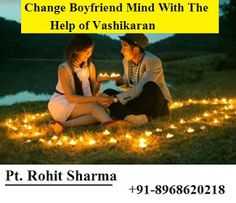 How to change your boyfriend's mind for marriage by vashikaran and what are the reason behind that your partner start deny for marriage with you after long relation? +91-8968620218  we are here to suggest you love marriage problem solution for making your live life tranquilized. You can reach our vashikaran specialist and you can utilize his supernatural knowledge to help yourself. So what are you waiting for, this is what you have wished for so long and you can just have it.