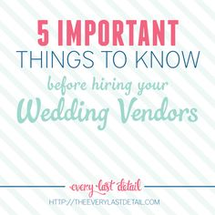 Hiring wedding vendors is one of the most important parts of wedding planning. Here's what you need to know BEFORE you hire anyone.