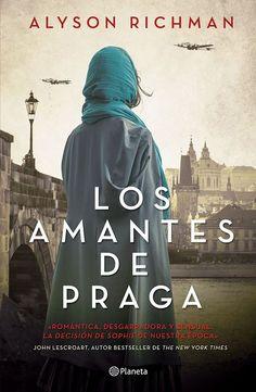 Los amantes de Praga - Alyson Richman. Histórica (330)