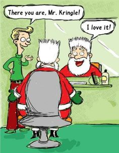 Kris Mousse Funny Card Santa gets a fancy new hairstyle thanks to a barber elf and some mousse. Funny Christmas Images, Funny Christmas Cartoons, Christmas Jokes, Christmas Angels, Christmas Fun, Christmas Cards, Cat Comics, Funny Comics, Funny Postcards