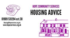If you need housing support or advice, then call our housing advisor on 01909 531294 ext.30 to make an appointment ‪#‎BigAdviceDay‬