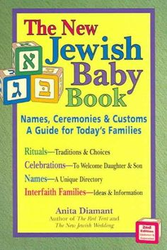 The New Jewish Baby Book: Names, Ceremonies, & Customs-a Guide for Today's Families