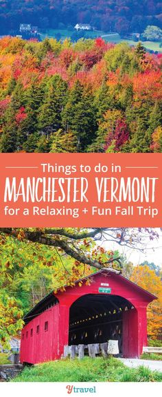 Planning a visit to New England in the Fall? Here are things to do in Manchester in the Green Mountains of Vermont with kids! #USATravel #NewEngland #Vermont